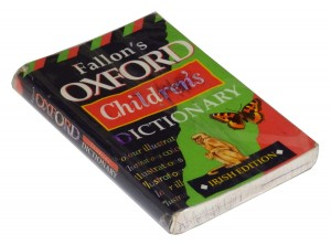 Fallon's Oxford Children's Dictionary. Irish edition